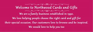 Welcome to Northwood Cards and Gifts