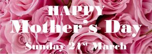 Mothers Day 21 March