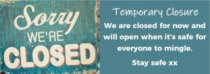 Sorry we're closed for now