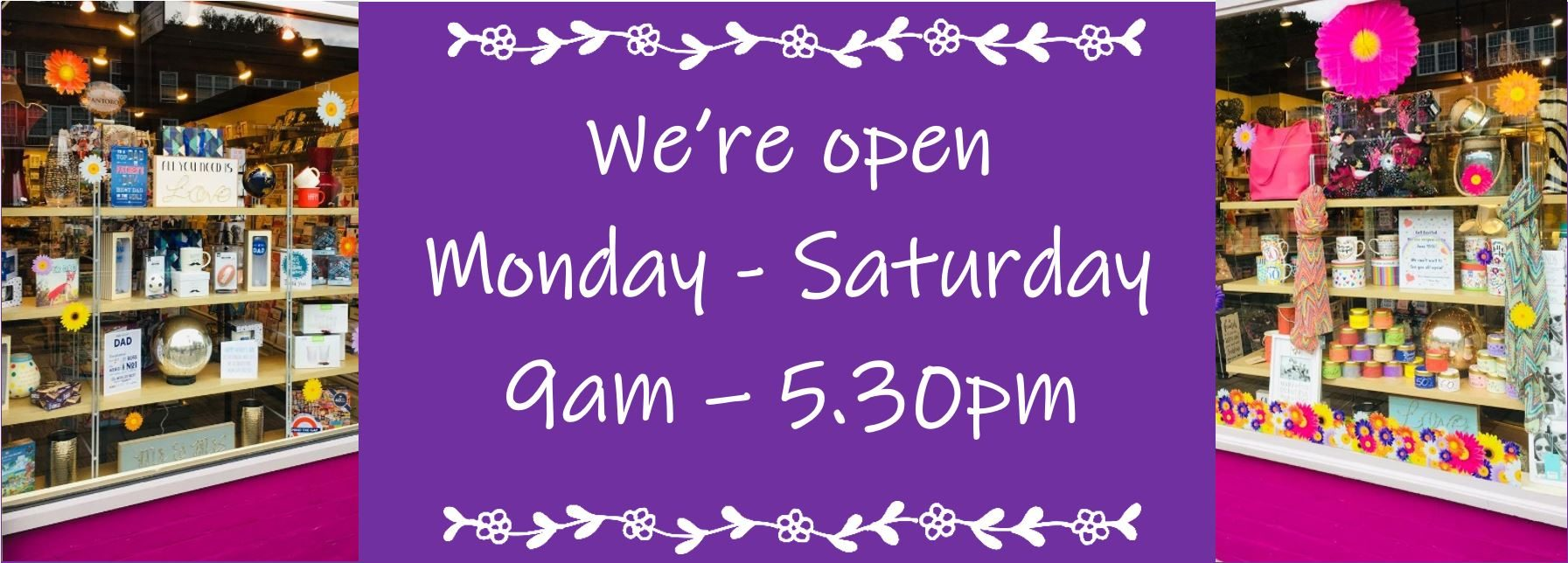 Back open 9am - 5.30pm