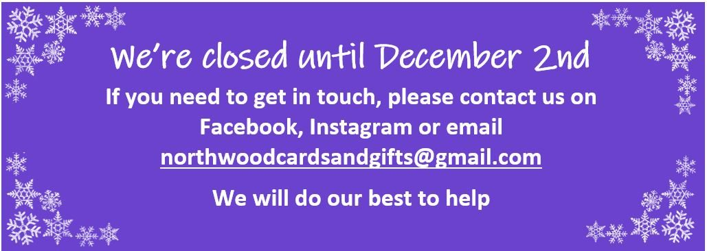 We are closed until Dec 2nd